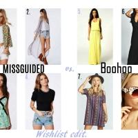 Summer Style Wishlist... Missguided vs. Boohoo!